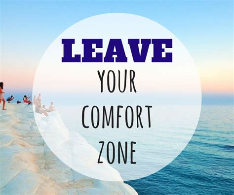 your comfort zone motivation to get out of your comfort zone push yourself