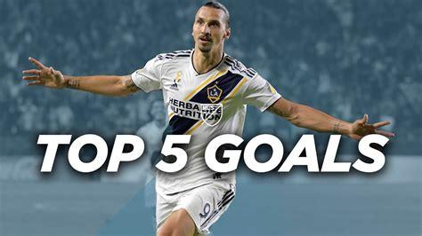 Best Goals Zlatan Ibrahimovic by Top 5 Zlatan Ibrahimovic Goals For La Galaxy
