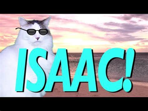 happy birthday isaac epic cat happy birthday song youtube