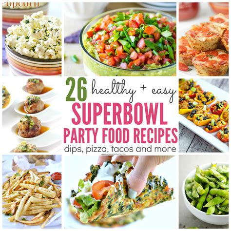 26 Healthy Superbowl Party Food Recipes  Sweet And Savory