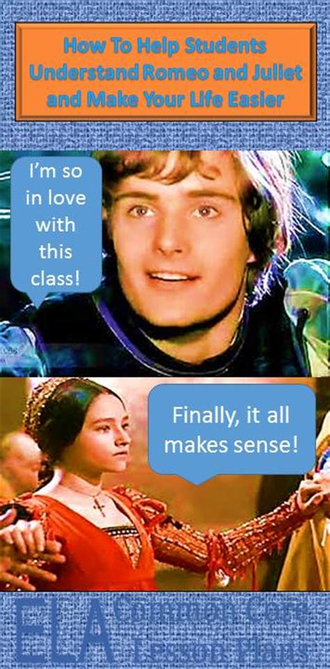 Romeo And Juliet Lesson Plan Family Shields Ela Common How To Make Romeo And Juliet Easy To Understand And Teach