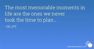 Memorable Momen... Memorable Occasions Quotes