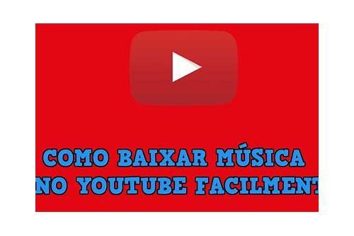 como fazer baixar direto pelo youtube musica