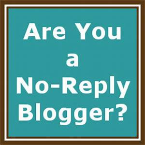 Are you a No-Reply Blogger? Fluster Buster
