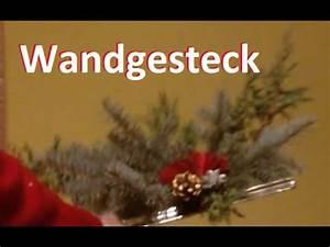 Weinregal Für Die Wand : adventsgesteck f r die wand tolle dekoidee zum selber machen advent weihnachten youtube ~ Markanthonyermac.com Haus und Dekorationen