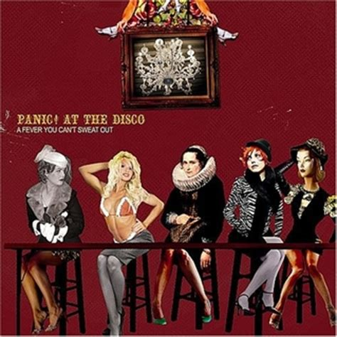Best Panic At The Disco Album Panic At The Disco A Fever You Can T Sweat Out Album