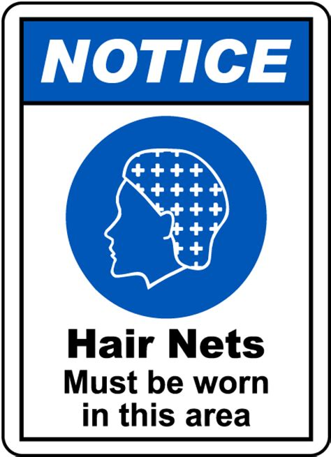 Printable Bathroom Etiquette Signs by Notice Hair Nets Must Be Worn Sign G2426 By Safetysign Com