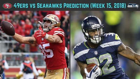 ers  seahawks prediction week   youtube