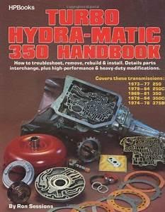 Turbo Hydramatic 350 Automatic Transmission Book Manual