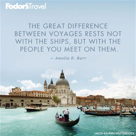 Boat Travel Quotes by Travel Quote Of The Week On Great Voyages Fodors Travel