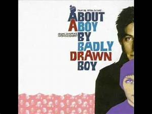 About a boy soundtrack by badly drawn boy - something to ...