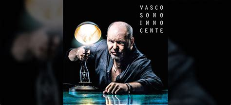 Album Sono Innocente Vasco by Testo Come Vorrei Vasco Team World
