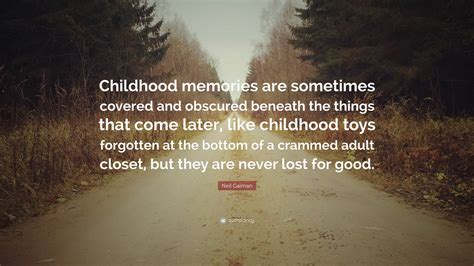 neil gaiman quote childhood memories