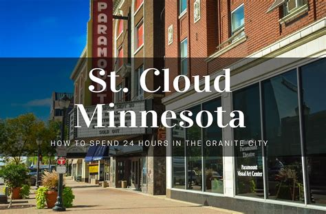 visit st cloud enjoy an awesome day in the granite city