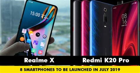 top 8 smartphones to be launched in july 2019 marketing mind