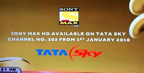 Sony Max Hd To Be Available On Tatasky From 1st January 2016