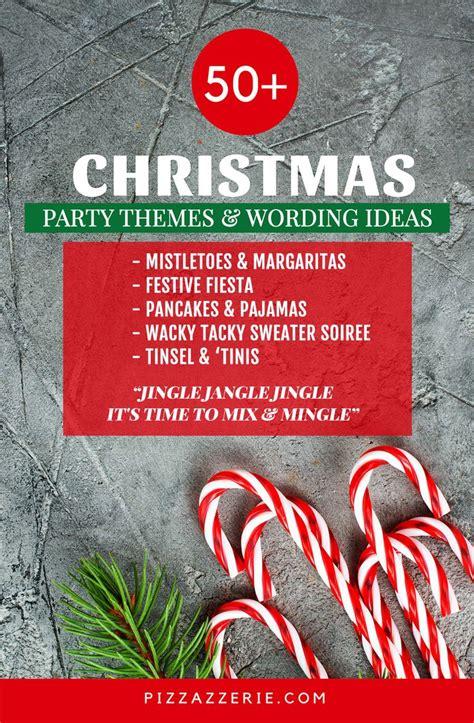 christmas party names theme ideas christmas party