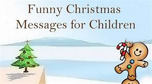 Funny Christmas Messages for Children, Witty Christmas ...