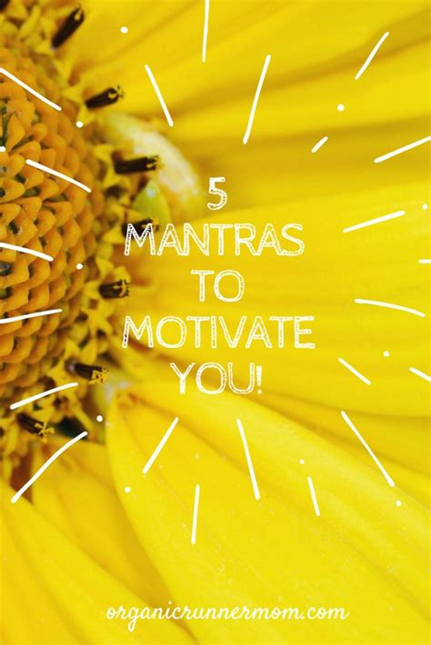 5 Positive Mantras to Motivate you! - Organic Runner Mom
