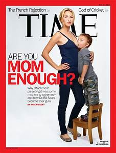 TIME Magazine Cover: Are You Mom Enough? - May 21, 2012