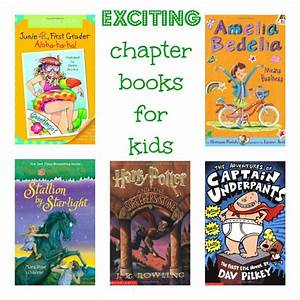 Exciting chapter books for kids - Savvy Sassy Moms