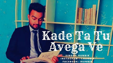 Kade Ta Tu Avega || Runbir || Really Very Heart Touching