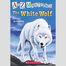 A To Z Mysteries #23 The White Wolf Scholastic