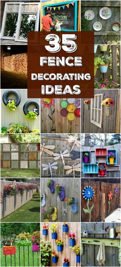 eye popping fence decorating ideas   instantly