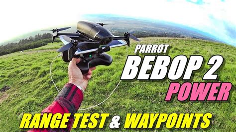parrot bebop  power range test auto waypoint missions youtube