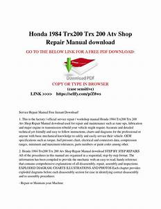 Honda 1984 Trx200 Trx 200 Atv Shop Repair Manual Free