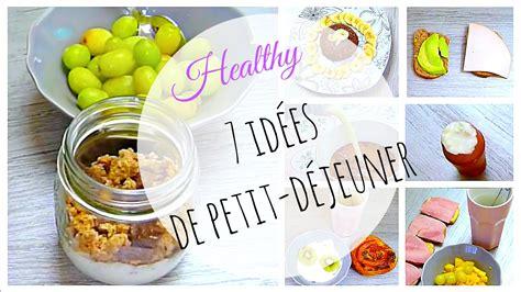 recette de cuisine équilibré recette 7 idées de petit déjeuner équilibré