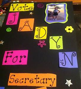 Jadyn's Election Poster | Elections | Pinterest | Campaign ...