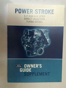 2008 Ford 6 0l 6 4l Powerstroke Diesel Supplement Owners