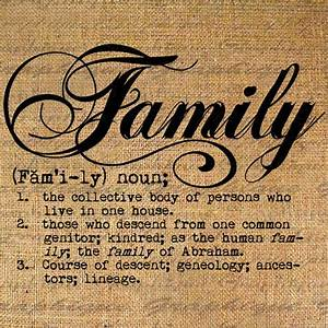 Definition FAMILY Text Typography Words Digital Image Download
