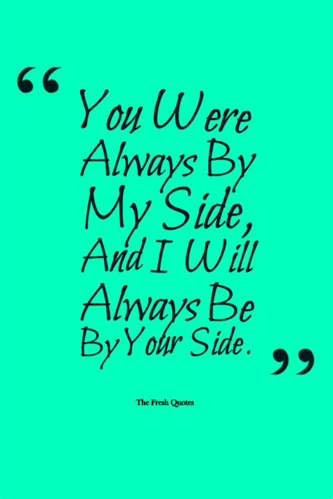 you\'re always by my side quotes