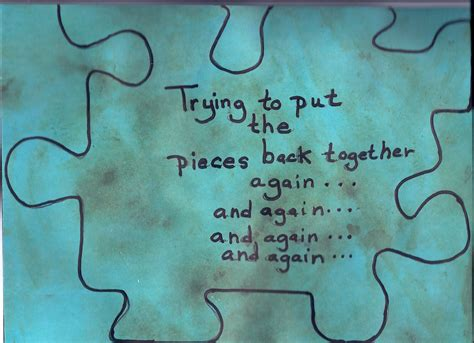 Putting Puzzle Pieces Together Quotes
