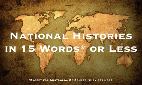 The History Of 13 Countries In 15 Words Or Less This