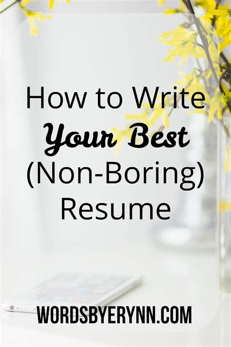 How To Write The Word Resume by How To Write Your Best Non Boring Resume Wordsbyerynn
