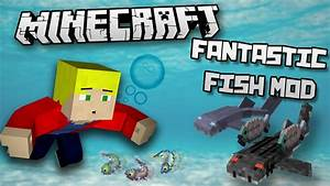 Minecraft Mods: Fantastic Fish Mod | 1.7.10 - YouTube