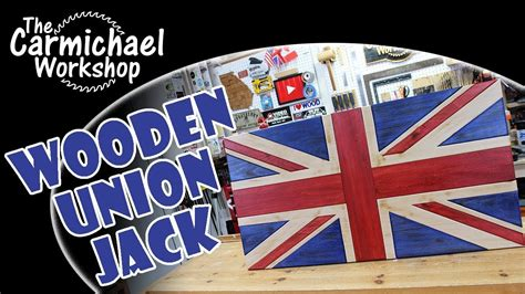wooden union jack flag woodworking project youtube
