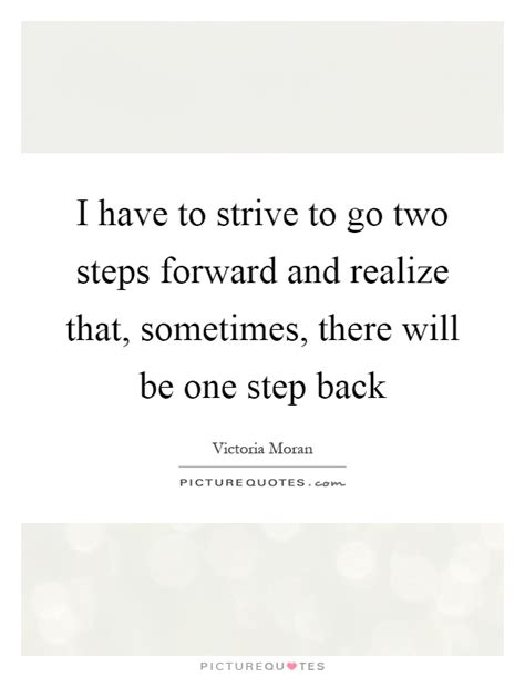 Two Steps Forward One Step Back Quotes