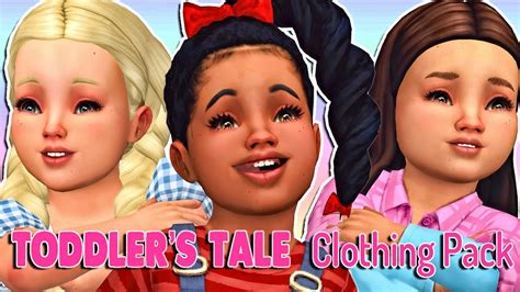 The Sims 4 Toddlers Tale Clothing Pack Full Cc List