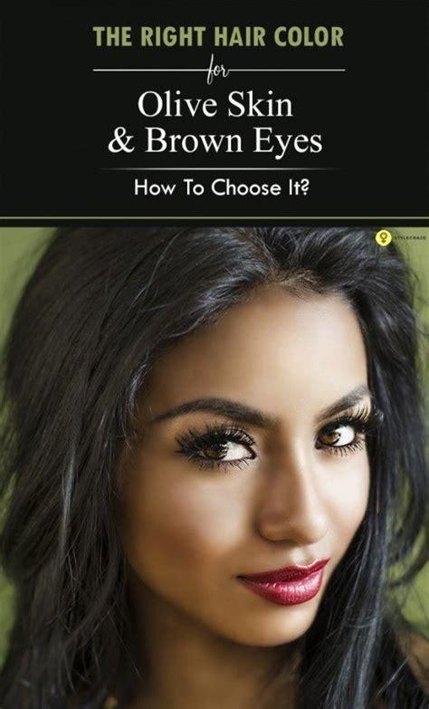 choose   hair color  olive skin