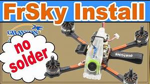 How To Install A Frsky Receiver Into A Diatone Drone