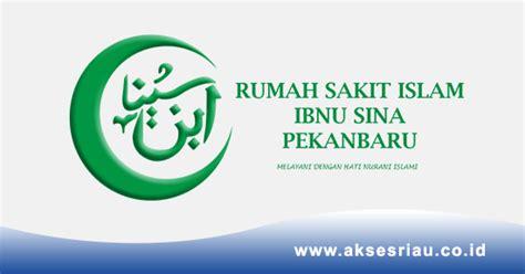 lowongan rumah sakit islam ibnu sina pekanbaru oktober