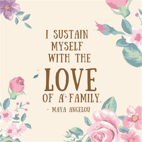 maya quote  family love
