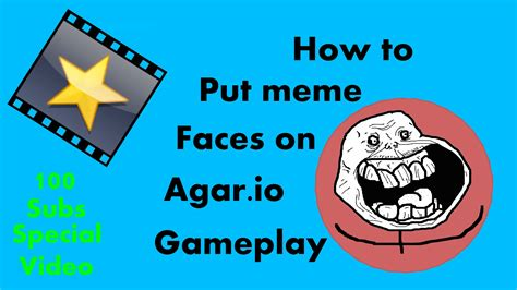 How To Edit Meme Pictures - how to put meme faces on agar io 100 subscribers special video youtube