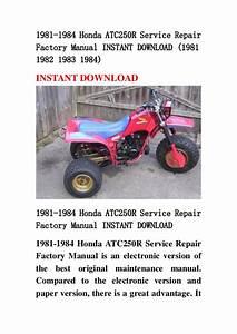 1981 1984 Honda Atc250 R Service Repair Factory Manual