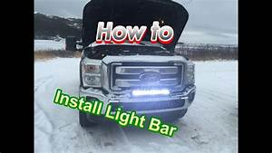 Light Bar Installation And Wiring   In Detail  On Ford F