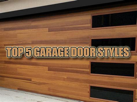 Top 5 Garage Doors by Garage Door Remodeling Top 5 Most Popular Styles